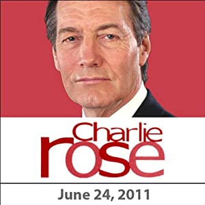 Charlie Rose: Jim Steinberg, June 24, 2011 Radio/TV Program
