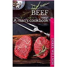 Beef: A man's cookbook