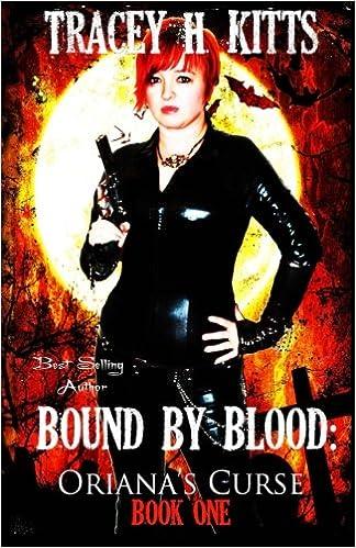 Bound by Blood, Oriana's Curse