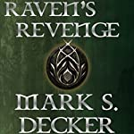 Raven's Revenge: Tales of Dragonia, Book 1 | Mark S. Decker