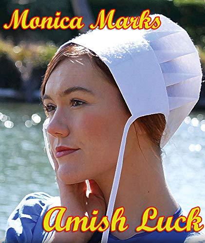 Amish Luck: An anthology of Amish Romance ()