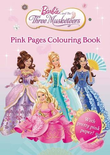 Barbie And The Three Musketeers Pink Pages Colouring Book 9781405248334 Amazon Books