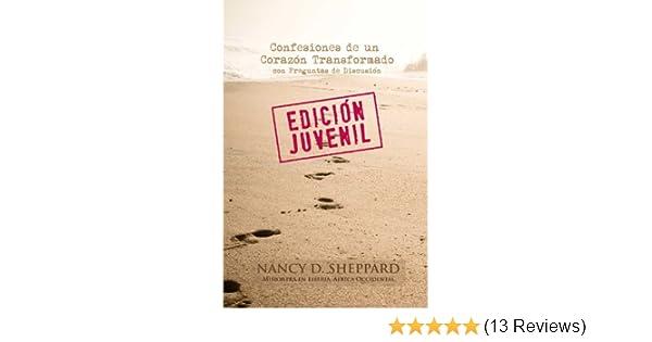 Confesiones de un Corazón Transformado - Un Libro Virtual Interactivo con Preguntas de Discusión - (Edición Juvenil) (Spanish Edition) - Kindle edition by ...