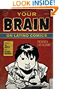 #8: Your Brain on Latino Comics: From Gus Arriola to Los Bros Hernandez (Cognitive Approaches to Literature and Culture)