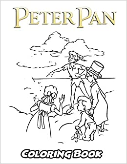 Amazon Com Peter Pan Coloring Book Coloring Book For Kids And