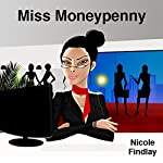 Miss Moneypenny | Nicole Findlay