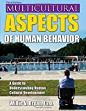 Multicultural Aspects of Human Behavior 3rd Edition
