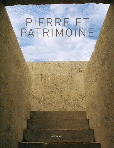 Pierre et patrimoine : Connaissance et conservation