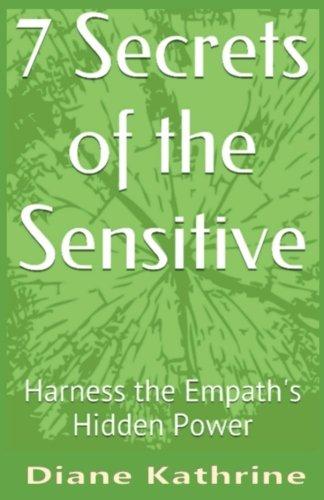 7 Secrets of the Sensitive: Harness the Empath's Hidden Power - Harness Top Power