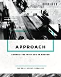 Approach: Connecting with God in prayer