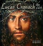 Lucas Cranach the Elder: 220+ Renaissance Paintings