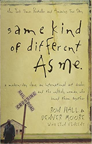 Same Kind of Different as Me: Amazon.es: Hall, Ron: Libros