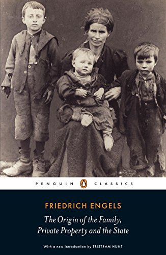 The Origin of the Family, Private Property and the State (Penguin Classics)