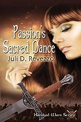 Passion's Sacred Dance (Harshad Wars)