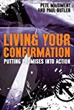 Living Your Confirmation: Putting Promises Into Action