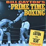 Sonny Liston vs. Cassius Clay: Bill Cayton's Prime Time Boxing | Bill Cayton