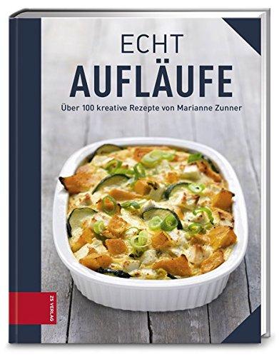 ECHT Aufläufe (ECHT Kochbücher)