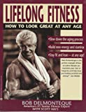 Lifelong Fitness, Bob Delmonteque and Scott Hays, 0446394882
