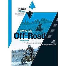 Bmw Gs Off Road Riding Skills