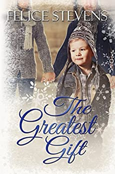 The Greatest Gift (The Memories Series Book 3) by [Stevens, Felice]