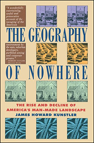 Pdf Engineering The Geography of Nowhere: The Rise and Decline of America's Man-Made Landscape