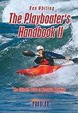 The Playboater's Handbook II, Ken Whiting, 1896980740