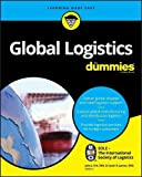 img - for Global Logistics For Dummies (For Dummies (Business & Personal Finance)) book / textbook / text book