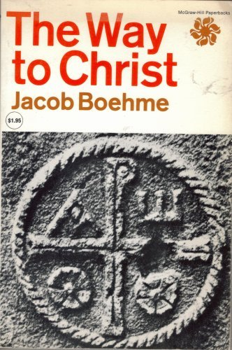 The Way to Christ, Jacob Boehme