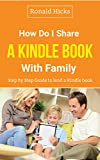 How do I Share a Kindle Book with Family: Step-by-step guide to lend a Kindle book