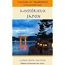 Mystérieux JAPON (French Edition)