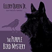 The Purple Bird Mystery: The Ellery Queen Jr. Mysteries, Book 9 | Ellery Queen, Jr.