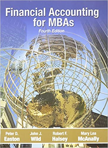 Financial accounting for mbas peter d easton john j wild robert financial accounting for mbas 4th edition fandeluxe Images