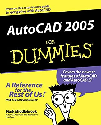 AutoCAD 2005 For Dummies: Mark Middlebrook: Amazon com: The Book