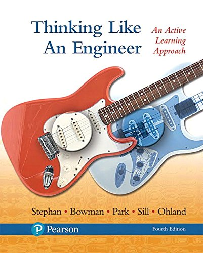 Thinking Like an Engineer: An Active Learning Approach (4th Edition)