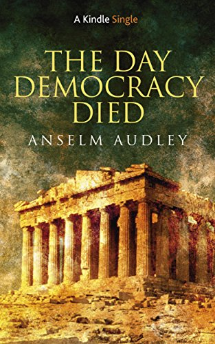 book cover of The Day Democracy Died