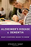 #6: Alzheimer's Disease and Dementia: What Everyone Needs to Know®