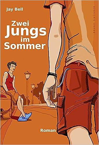 Jay Bell: Zwei Jungs im Sommer; Homo-Publikationen alphabetisch nach Titeln