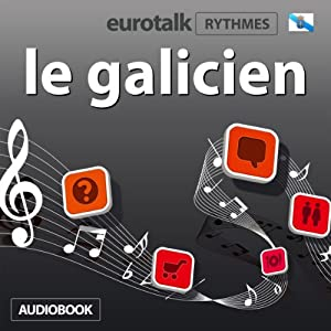 EuroTalk Rhythme le galicien Audiobook