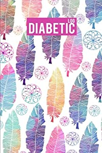 "Diabetic Log: Ethnic Watercolor - Blood Sugar Mornitoring Book Portable Size 6""x9"" Food Diary Journal, Blood Sugar Log (Volume 4)"