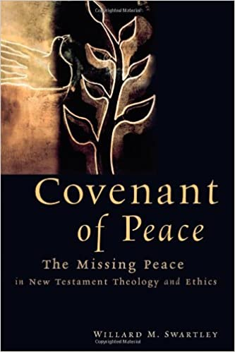 Covenant of Peace: The Missing Peace in New Testament - Books
