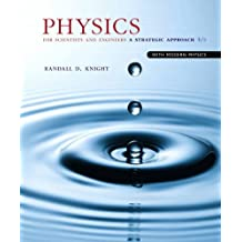 Physics for Scientists and Engineers: A Strategic Approach with Modern Physics (4th Edition)
