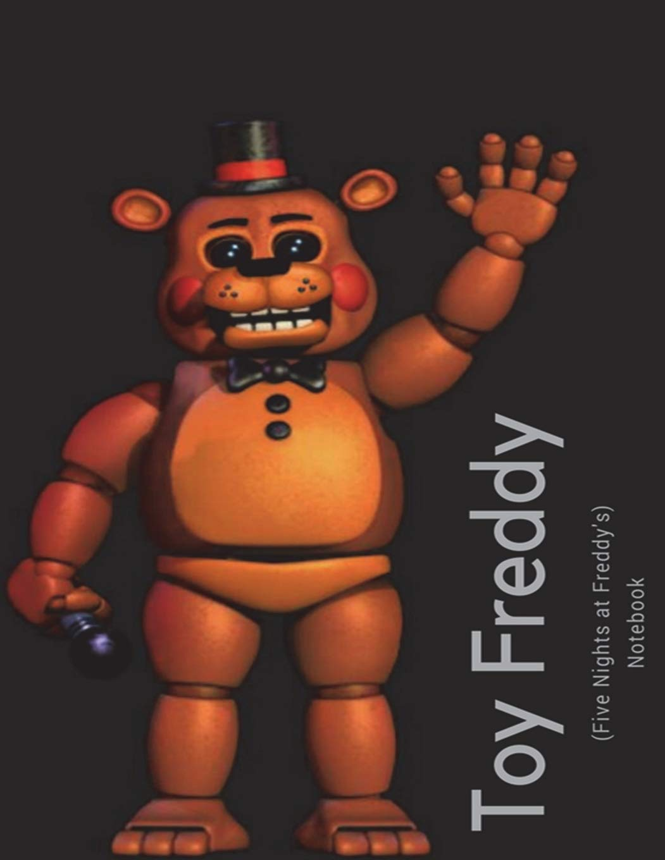 Toy Freddy Notebook (Five Nights at Freddy's) PDF