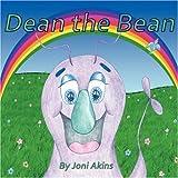 Dean the Bean, Joni Akins, 1424150159