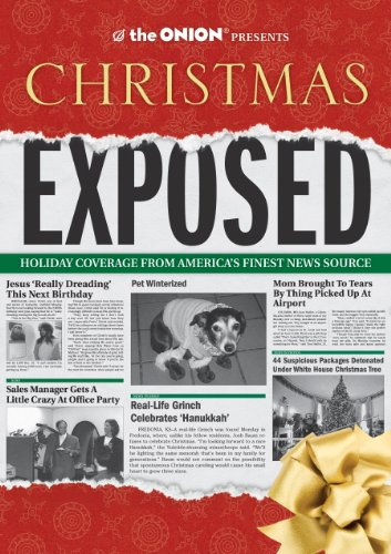 The Onion Presents: Christmas Exposed: Holiday Coverage from America's Finest News Source (Onion Ad - Elephant Blog White
