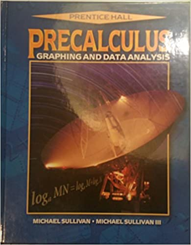 Precalculus graphing and data analysis michael sullivan precalculus graphing and data analysis 2nd edition fandeluxe Images