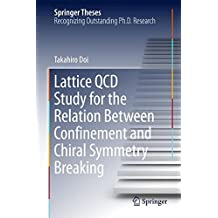 Lattice QCD Study for the Relation Between Confinement and Chiral Symmetry Breaking (Springer Theses)