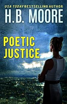 Poetic Justice by [Moore, H.B., Moore, Heather B.]