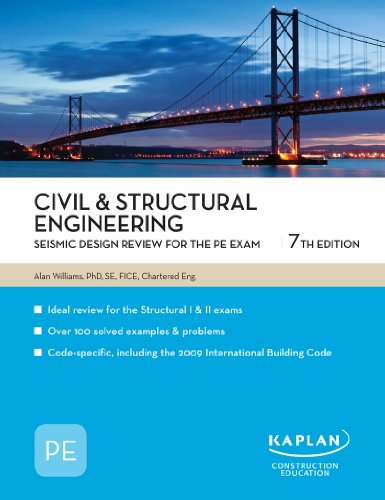 Civil & Structural Engineering: Seismic Design Review for the PE Exam, 7th Edition