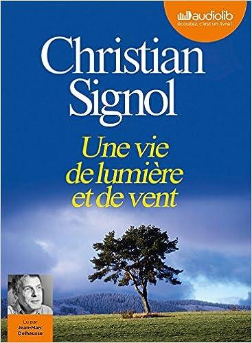 En ligne Une vie de lumière et de vent: Livre audio 1CD MP3 - 530 Mo pdf, epub