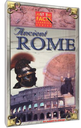 Just The Facts: Ancient Rome